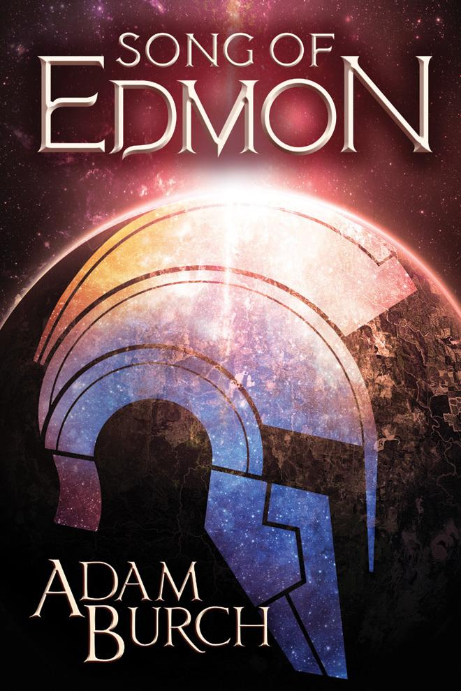Song of Edmon (Fracture World #1) by Adam Burch
