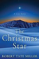The Christmas Star: A Love Story