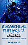 Elemental Ninjas 2 by Mon D. Rea