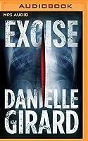 Excise (Dr. Schwartzman, #2)