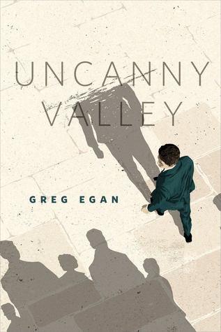Uncanny Valley by Greg Egan