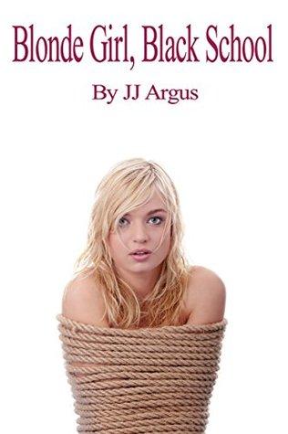Blonde Girl, Black School (Molly's School Daze Book 1)