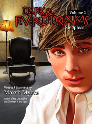 Dark and Fevered Dreams, Volume 2: Sleepless