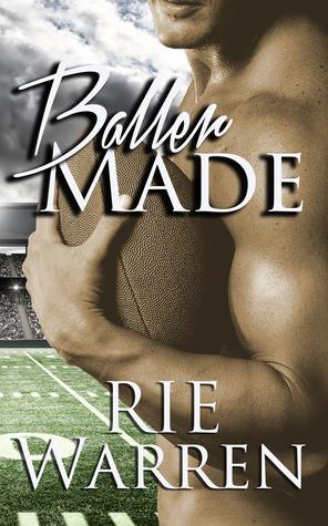 Baller Made (Bad Boy Ballers, #3)