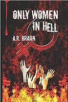 Only Women in Hell