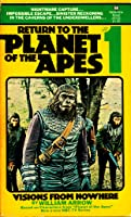 Return to the Planet of the Apes:  Visions from Nowhere (#1)
