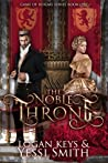 The Noble Throne (The Game of Realms Book One)