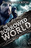 The Borrowed World (The Borrowed World #1)