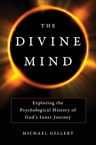 The-Divine-Mind-Exploring-the-Psychological-History-of-God-s-Inner-Journey