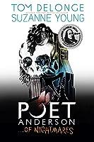 Poet Anderson... Of Nightmares