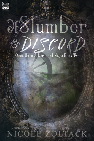 Of Slumber and Discord by Nicole Zoltack