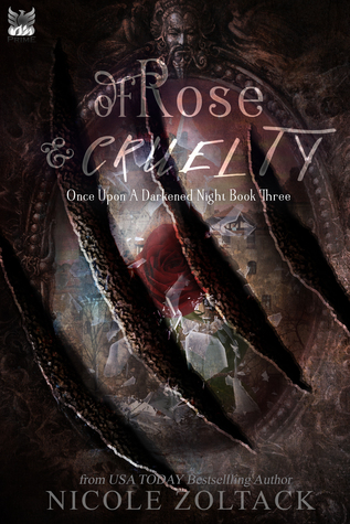 Of Rose and Cruelty
