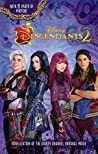 Descendants 2 (Descendants Junior Novel, #2)