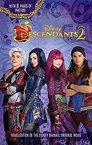 Descendants 2 (Descendants Junior Novel, #2)