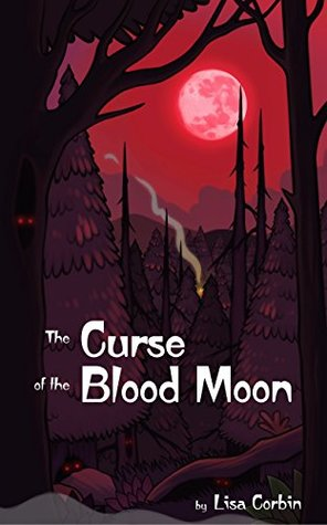 The Curse of the Blood Moon by Lisa Corbin