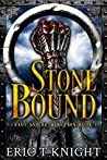 Stone Bound (Chaos and Retribution #1)