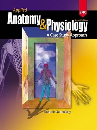 Applied Anatomy & Physiology: Workbook and Lab Manual