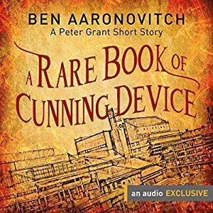A Rare Book of Cunning Device by Ben Aaronovitch