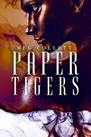 Paper Tigers by Meg Collett