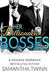 Her Billionaire Bosses