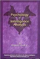Psychology of Intelligence Analysis