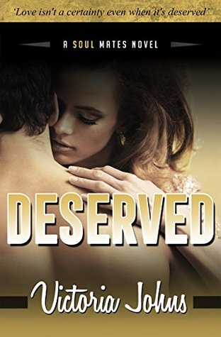 Deserved: An age gap romance (The Soul Mates Book 2)