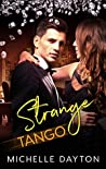 Strange Tango (Strange Tango #1)