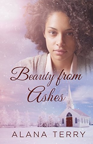 Beauty from Ashes (Orchard Grove #1)