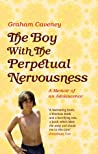 The Boy with the Perpetual Nervousness: A Memoir of an Adolescence audiobook download free