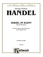 Israel in Egypt (1739): Satb or Ssaattbb with Ssatbb Soli (Orch.) (English Language Edition)