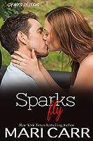 Sparks Fly (Sparks in Texas, #0.5)