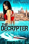 The Decrypter: Digital Eyes Only (Calla Cress Technothriller Series: Book 3)
