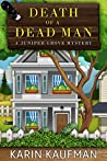 Death of a Dead Man (Juniper Grove #1)