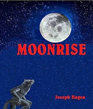 MOONRISE: A Werewolf Novel (MOONRISE Series Book 1)