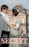 My Sister's Secret (Free and Fetching Ladies, #1)