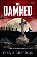 The Damned (The Darkest Hand Trilogy #1)