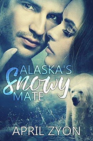Alaska's Snowy Fate (Winter Rescue Bears #1)