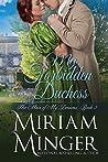 My Forbidden Duchess (The Man of My Dreams #3)