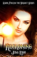 Reckoning (The Variant Series #4)