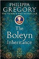 The Boleyn Inheritance (The Plantagenet and Tudor Novels #10)