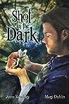 Shot in the Dark (Shot in the Dark Trilogy Book 1)