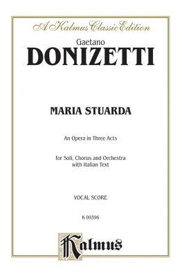 Maria Stuarda: Italian Language Edition, Vocal Score