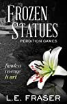 Frozen Statues (Perdition Games)