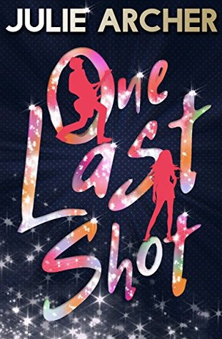 One Last Shot (Blood Stone Riot #2)