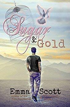 Sugar & Gold by Emma   Scott