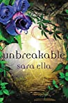 Unbreakable (Unblemished, #3)