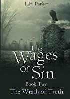 The Wrath of Truth (The Wages of Sin #2)