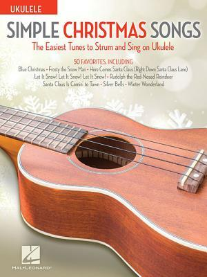 Simple Christmas Songs The Easiest Tunes to Strum & Sing on Ukulele