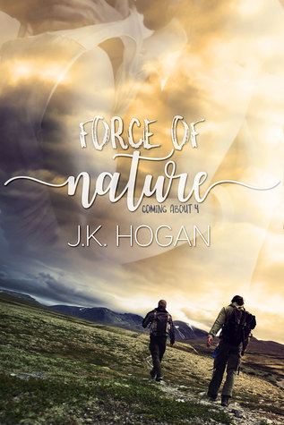 Force of Nature (Coming About, #4)
