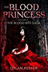 The Blood Princes...